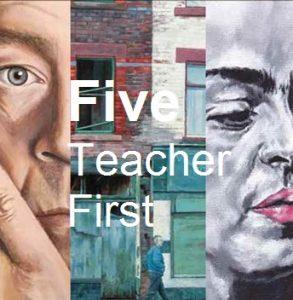 Five Teacher First